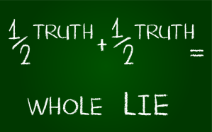 Half-Truth-Whole-Lie